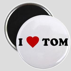 I Love [Heart] Tom Magnet
